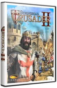 Stronghold Crusader 2: The Princess and The Pig (2015) PC