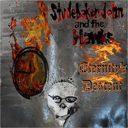 Studebaker John And The Hawks - Eternity's Descent (2016) MP3