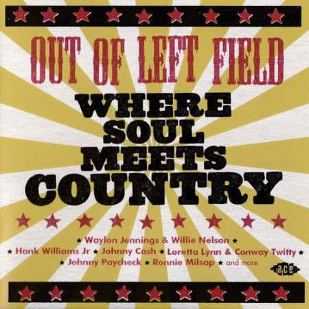 VA - Out Of Left Field - Where Soul Meets Country (2016) FLAC