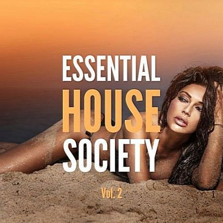 VA - Essential House Society Vol. 2 (2016) MP3