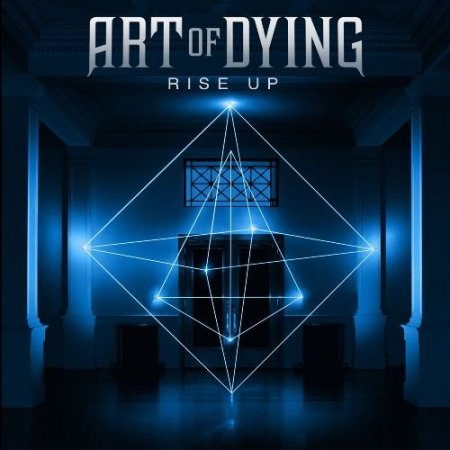 Art Of Dying - Rise Up (2015) MP3