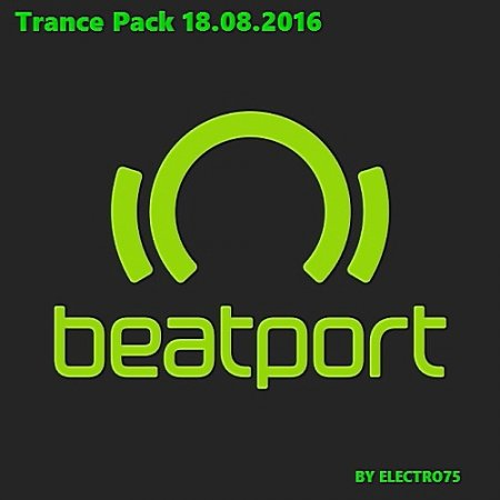 VA - Beatport Trance Pack (18.08.) (2016) MP3