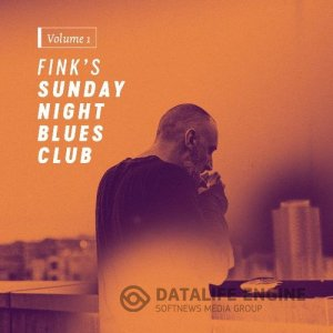 Fink - Fink's Sunday Night Blues Club Vol.1 (2017) mp3 бесплатно музыка