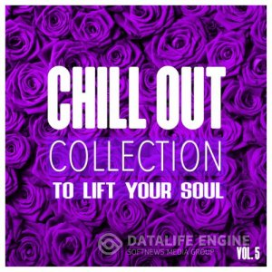 Chill out Collection to Lift Your Soul Vol.5 (2017) mp3 бесплатно музыка